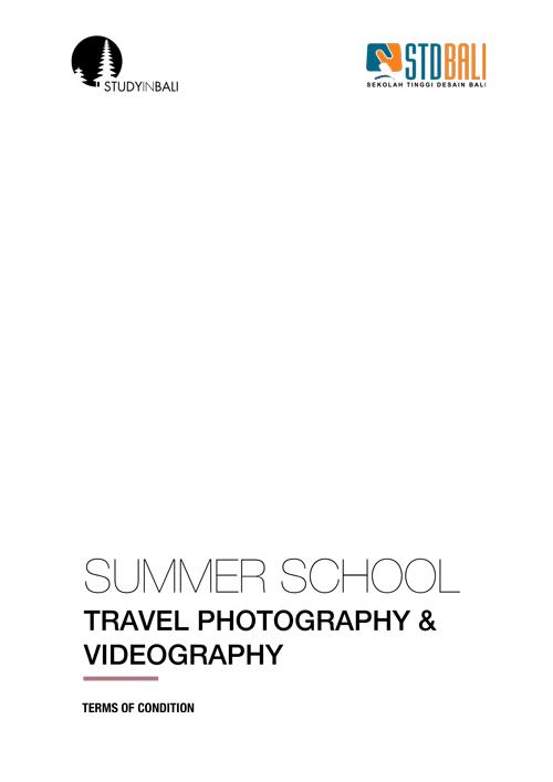 STDBali–TermsConitions Summer School Travel Photography Videography - Travel Photography & Videography