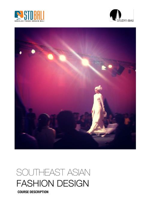 StudyInBali Summer School Southeast Asian Fashion Design STDBALI Program Description - Summer School Fashion Design